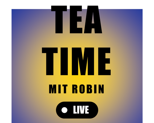 Tea Time mit Robin